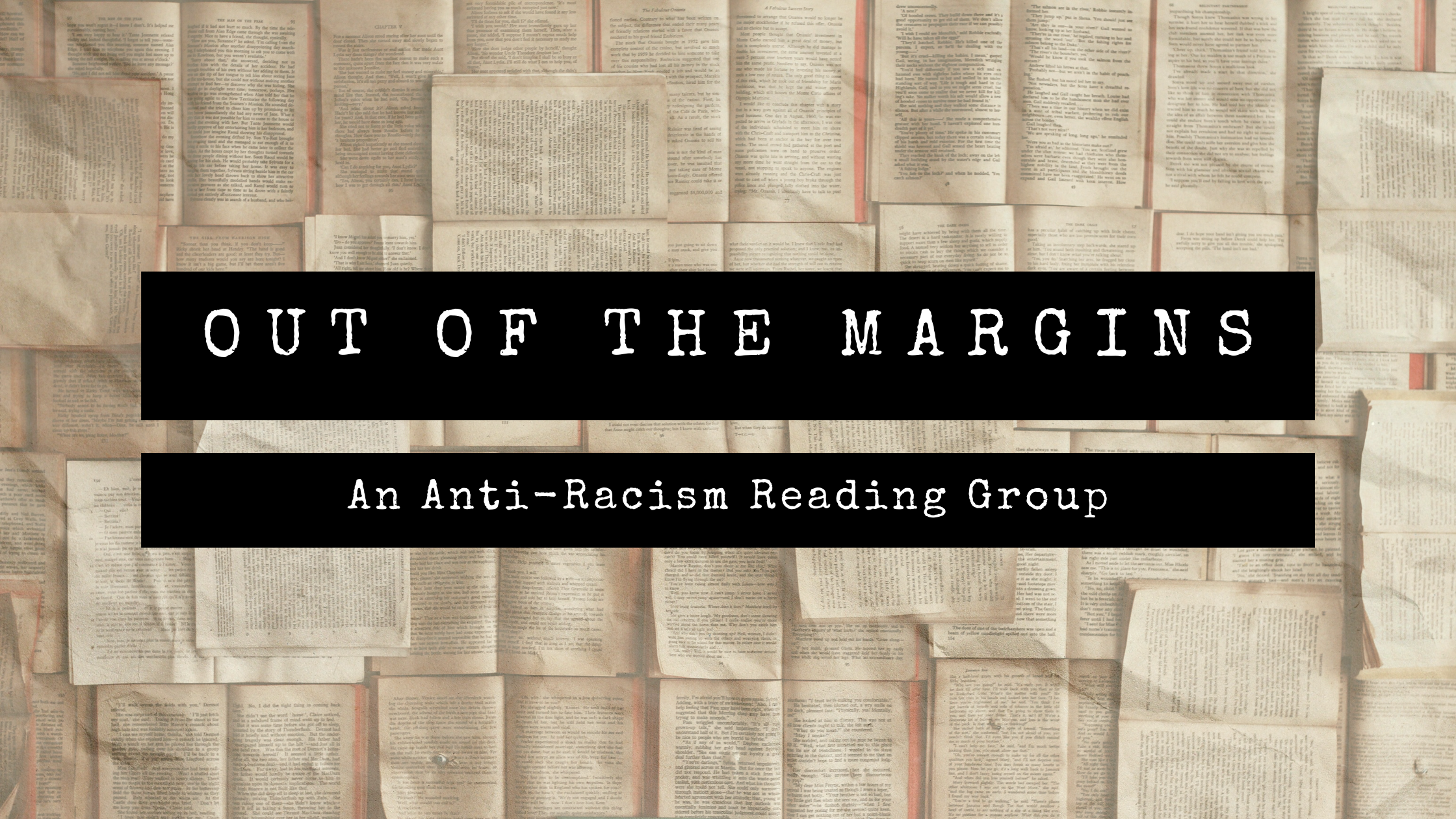 Out of the Margins: An Anti-Racism Reading Group